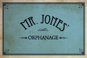 MR.JONES' ORPHANAGE