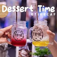 #ถึงเวลาแห่งของหวาน ที่ Time café